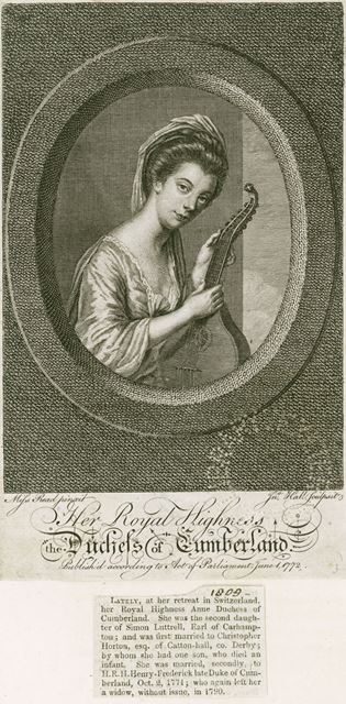 HRH Anne Frederick, Duchess of Cumberland (1742-1808), Wife of Prince Henry, 1772