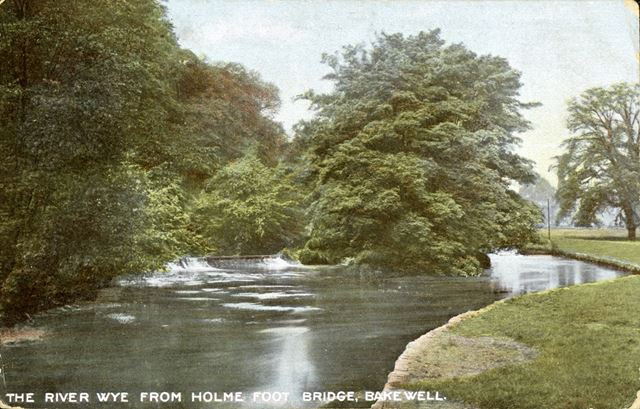 The River Wye from the Holme Foot bridge, Bakewell